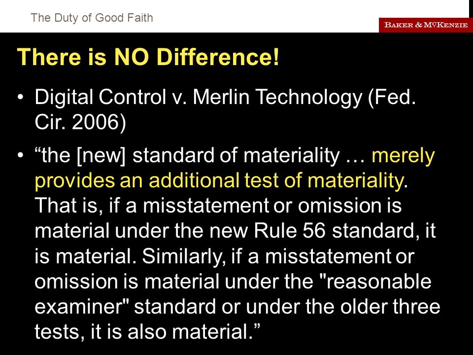 The Duty of Good Faith There is NO Difference. Digital Control v.