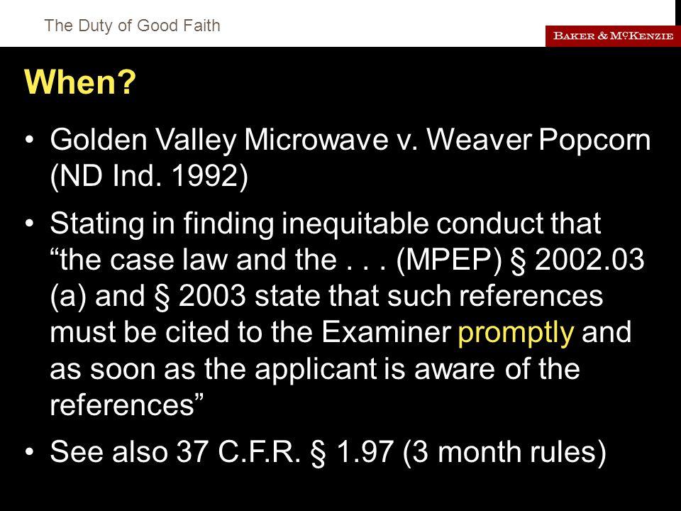 The Duty of Good Faith When. Golden Valley Microwave v.