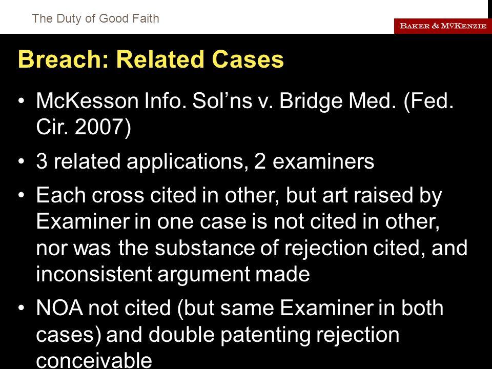 The Duty of Good Faith Breach: Related Cases McKesson Info.