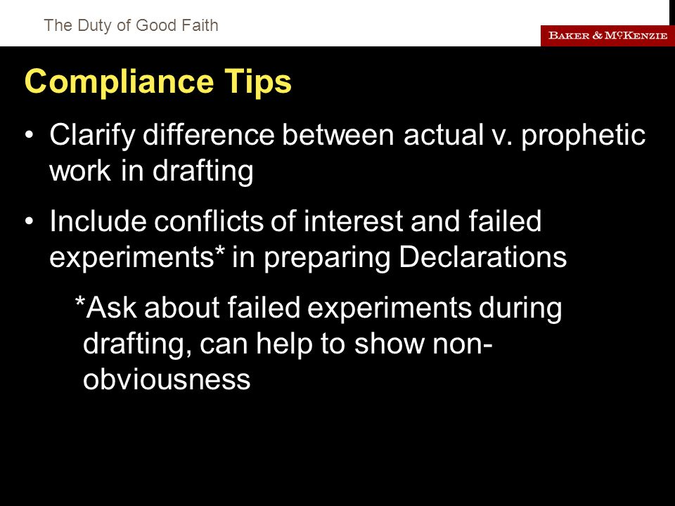 The Duty of Good Faith Compliance Tips Clarify difference between actual v.