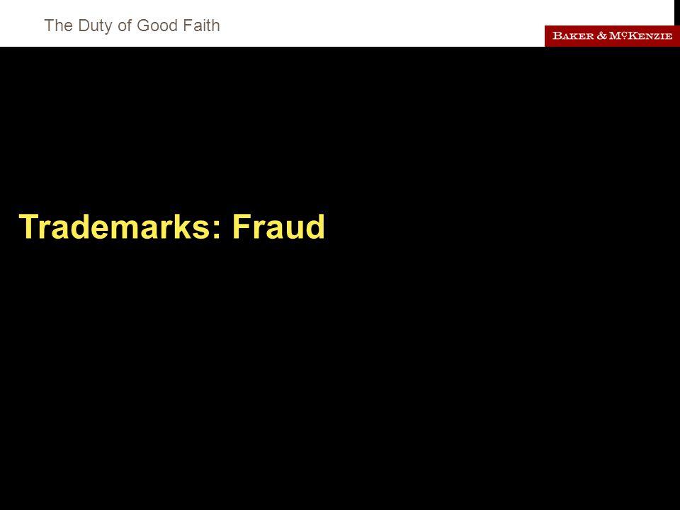 The Duty of Good Faith Trademarks: Fraud