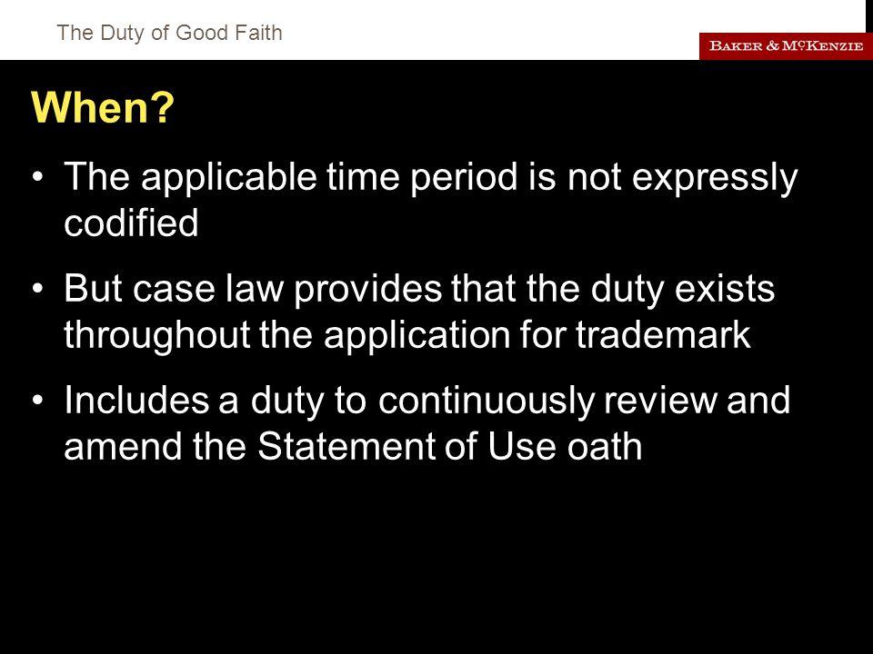 The Duty of Good Faith When.