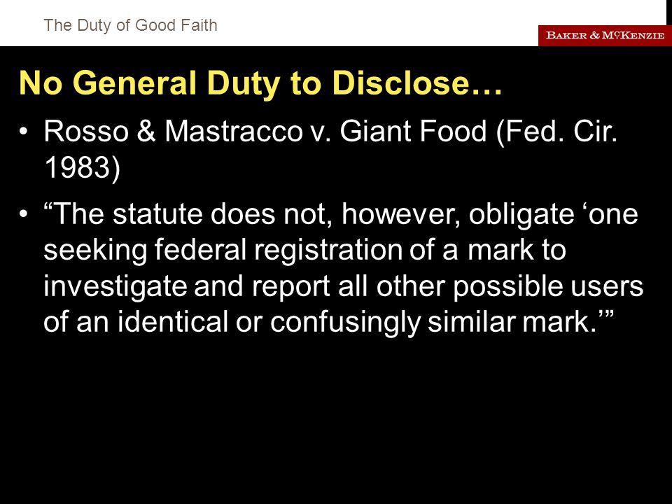 The Duty of Good Faith No General Duty to Disclose… Rosso & Mastracco v.