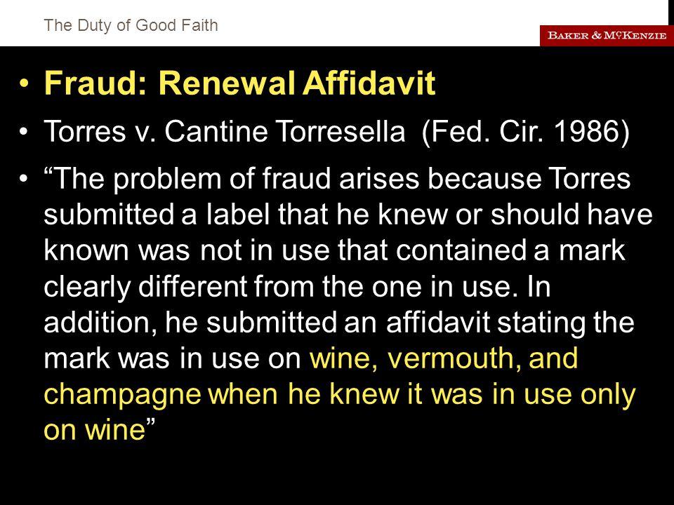 The Duty of Good Faith Fraud: Renewal Affidavit Torres v.
