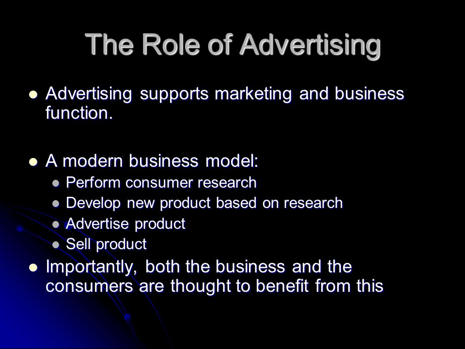The Benefits of Advertising Advertising helps consumers decide what to buy Advertising helps consumers decide what to buy Informs about the existence of new products Informs about the existence of new products Informs about new uses for existing products Informs about new uses for existing products Informs about differences between products – laundry powder & razors Informs about differences between products – laundry powder & razors Advertising provides incentives to: Advertising provides incentives to: Make differentiated products, and Make differentiated products, and Innovative products Innovative products Who doesn't like PS3s, wi-fi, iphones.