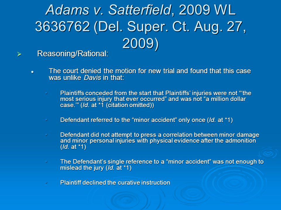 Adams v. Satterfield, 2009 WL 3636762 (Del. Super.