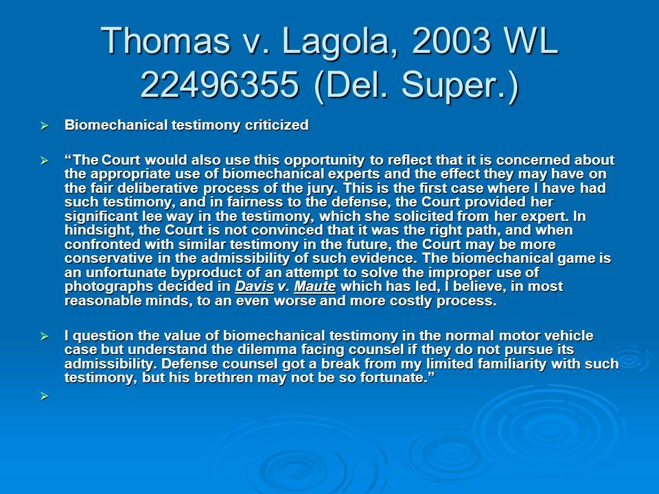 Thomas v. Lagola, 2003 WL 22496355 (Del.