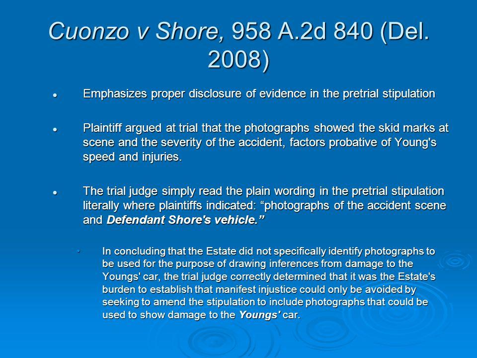 Cuonzo v Shore, 958 A.2d 840 (Del.