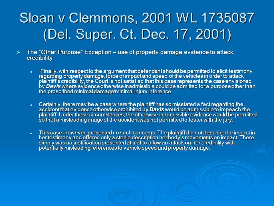 Sloan v Clemmons, 2001 WL 1735087 (Del. Super. Ct.