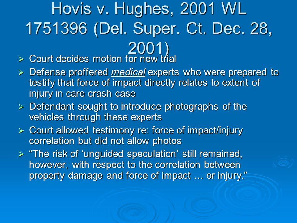 Hovis v. Hughes, 2001 WL 1751396 (Del. Super. Ct.