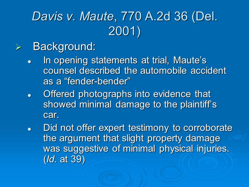 Davis v. Maute, 770 A.2d 36 (Del.