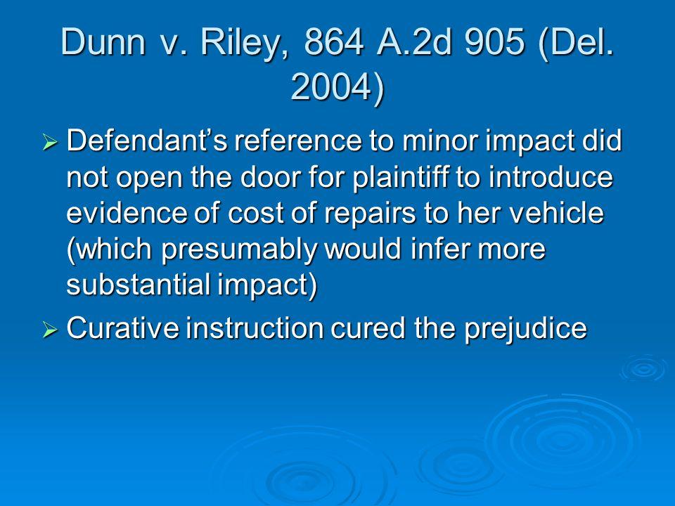 Dunn v. Riley, 864 A.2d 905 (Del.
