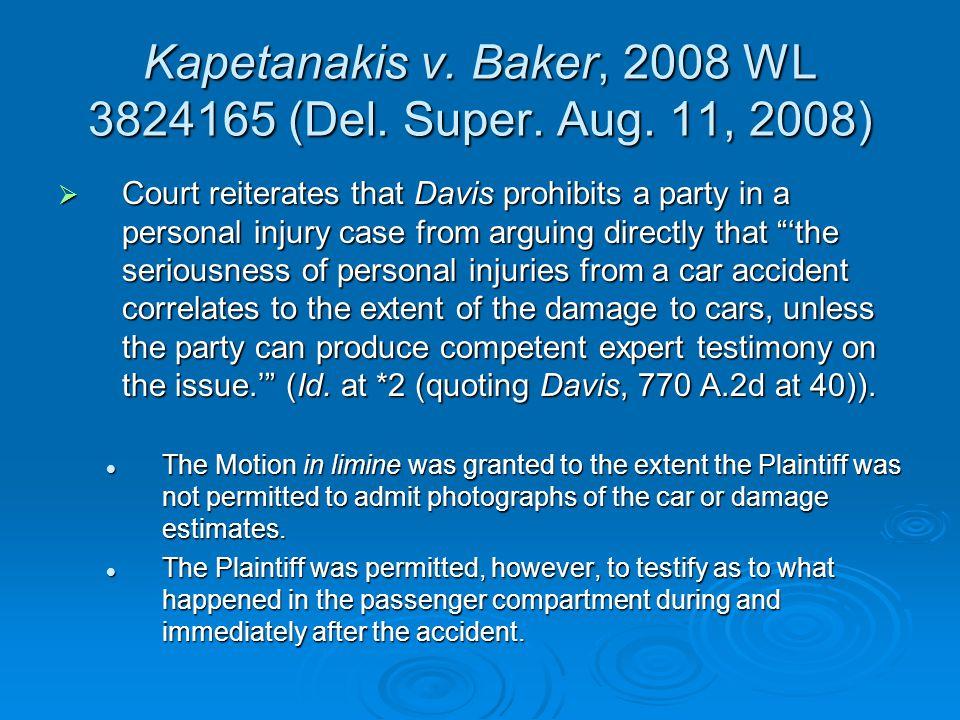Kapetanakis v. Baker, 2008 WL 3824165 (Del. Super.
