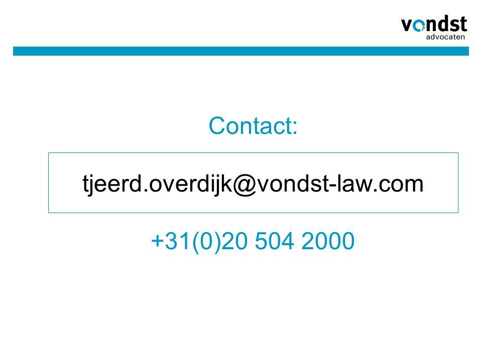 Contact: tjeerd.overdijk@vondst-law.com +31(0)20 504 2000