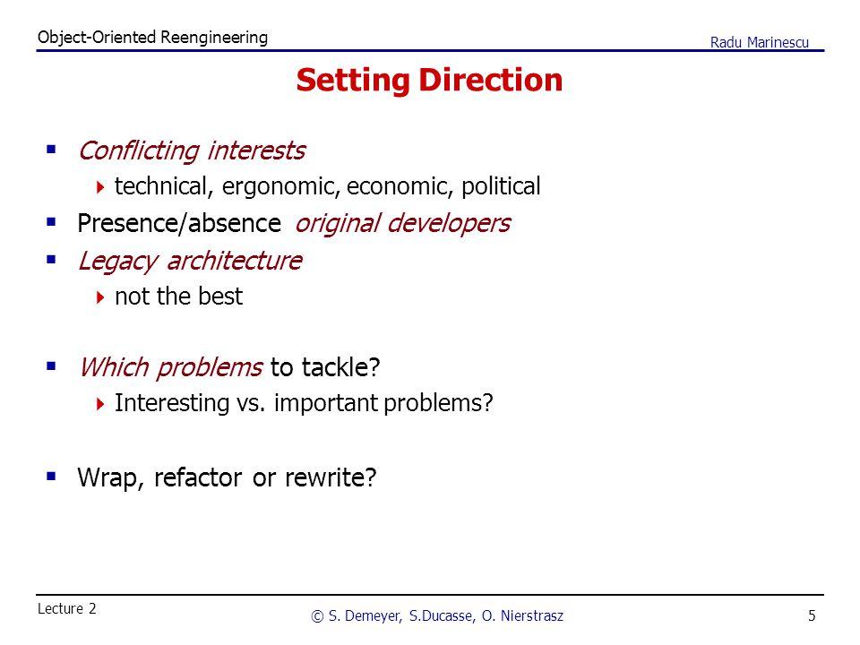 5 Object-Oriented Reengineering © S. Demeyer, S.Ducasse, O.