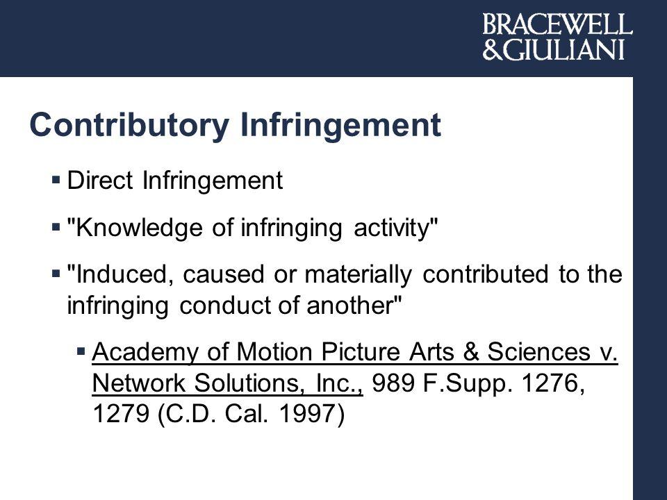 Contributory Infringement  Direct Infringement 