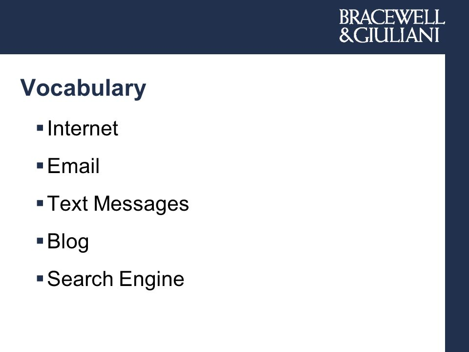 Vocabulary  Internet  Email  Text Messages  Blog  Search Engine