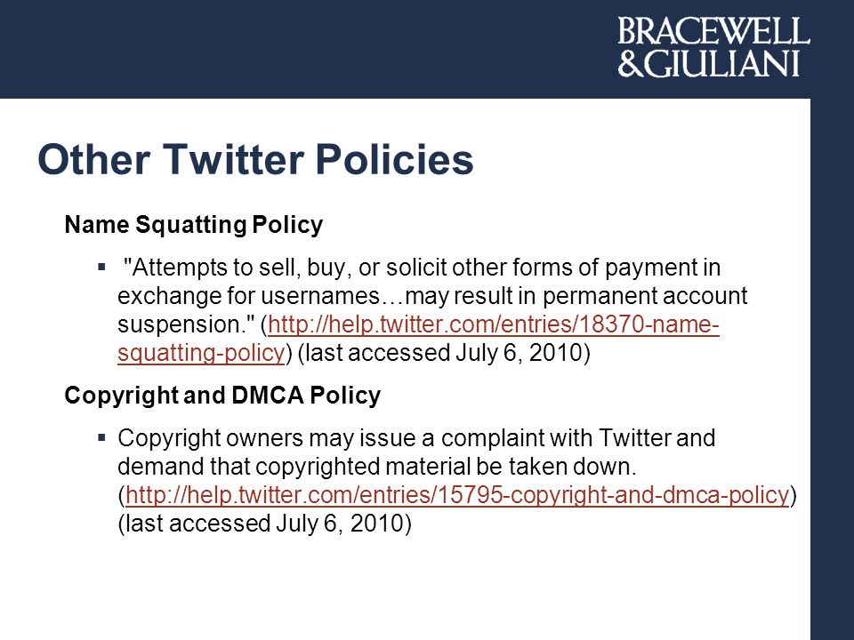 Other Twitter Policies Name Squatting Policy 