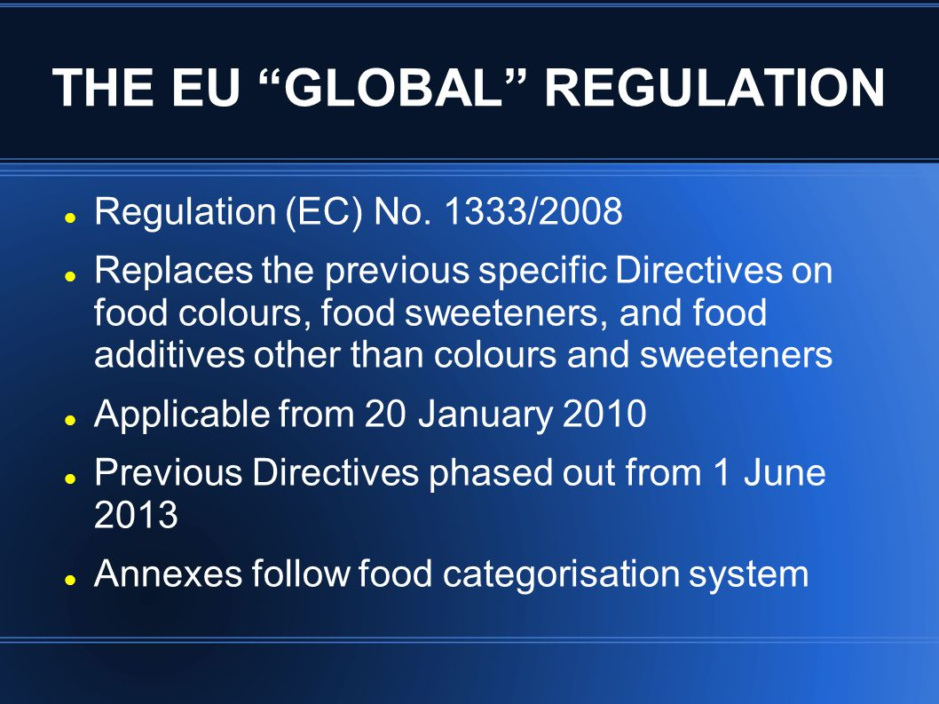THE EU GLOBAL REGULATION Regulation (EC) No.