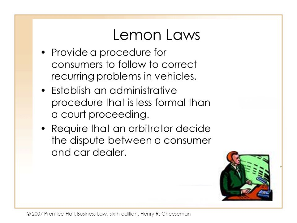 © 2007 Prentice Hall, Business Law, sixth edition, Henry R.