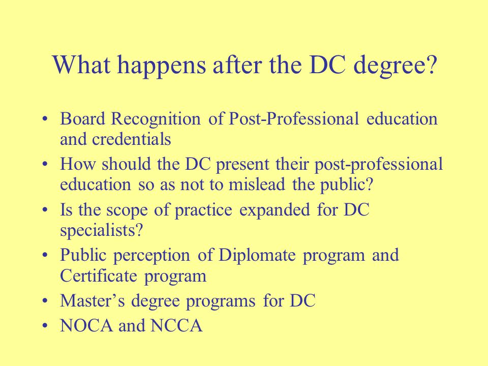 What happens after the DC degree.