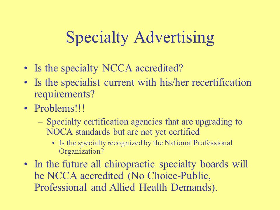 Specialty Advertising Is the specialty NCCA accredited.