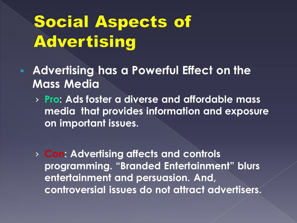  Advertising has a Powerful Effect on the Mass Media › Pro: Ads foster a diverse and affordable mass media that provides information and exposure on