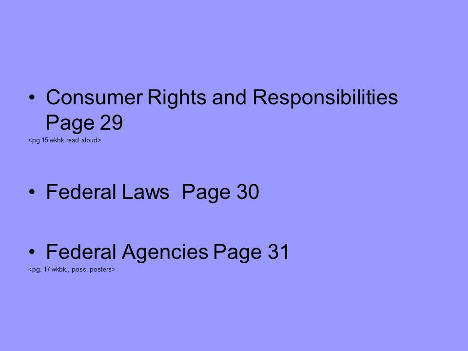 Other consumer Assistance Consumer Groups- focused on education, protection, and advocacy Consumer Testing Agencies and Publications- Consumers Union (CU) an independent consumer testing agency, buy products and test them Consumer Reports Magazine