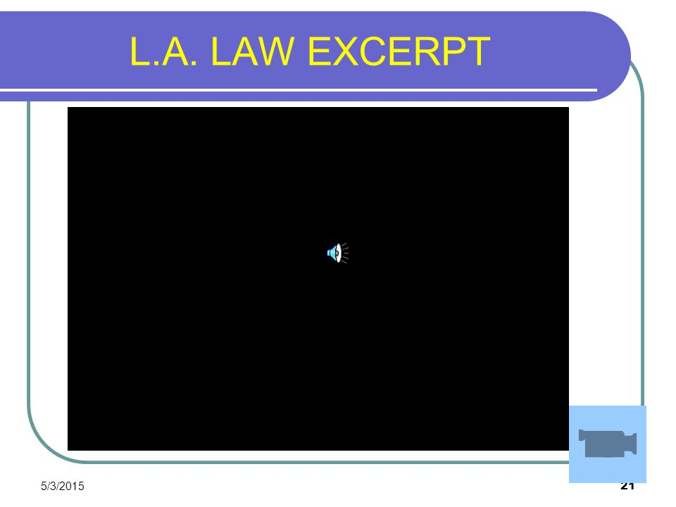 5/3/2015 21 L.A. LAW EXCERPT