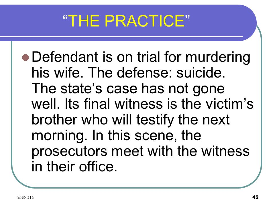 """5/3/2015 42 """"THE PRACTICE"""" Defendant is on trial for murdering his wife. The defense: suicide. The state's case has not gone well. Its final witness i"""
