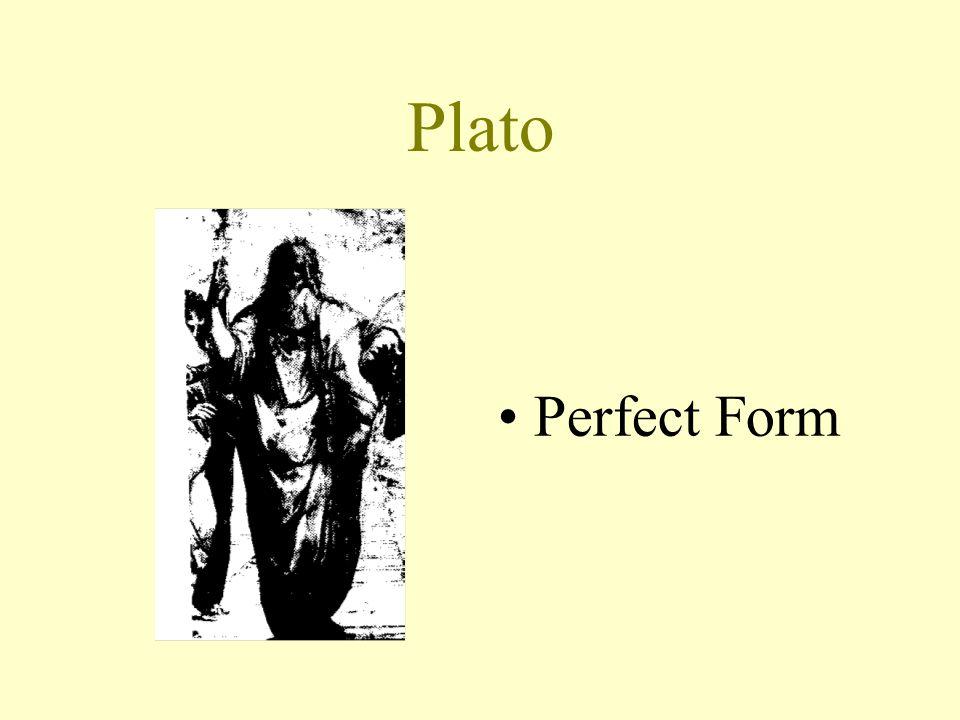 Plato Perfect Form