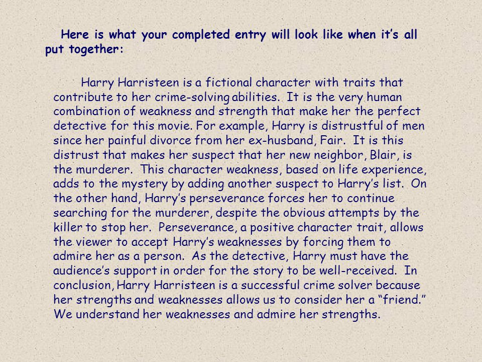 Reason: Example #1: Explanation #1: Example #2: Explanation #2: WDDIM?: Statement: Harry Harristeen is a fictional character with traits that contribu