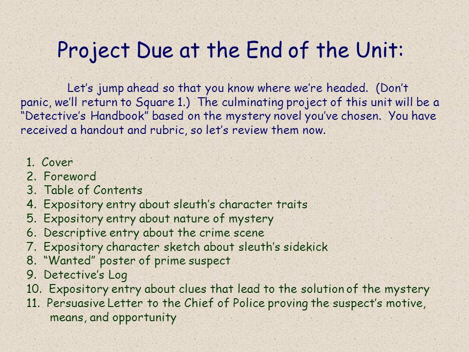 Project Due at the End of the Unit: Let's jump ahead so that you know where we're headed.