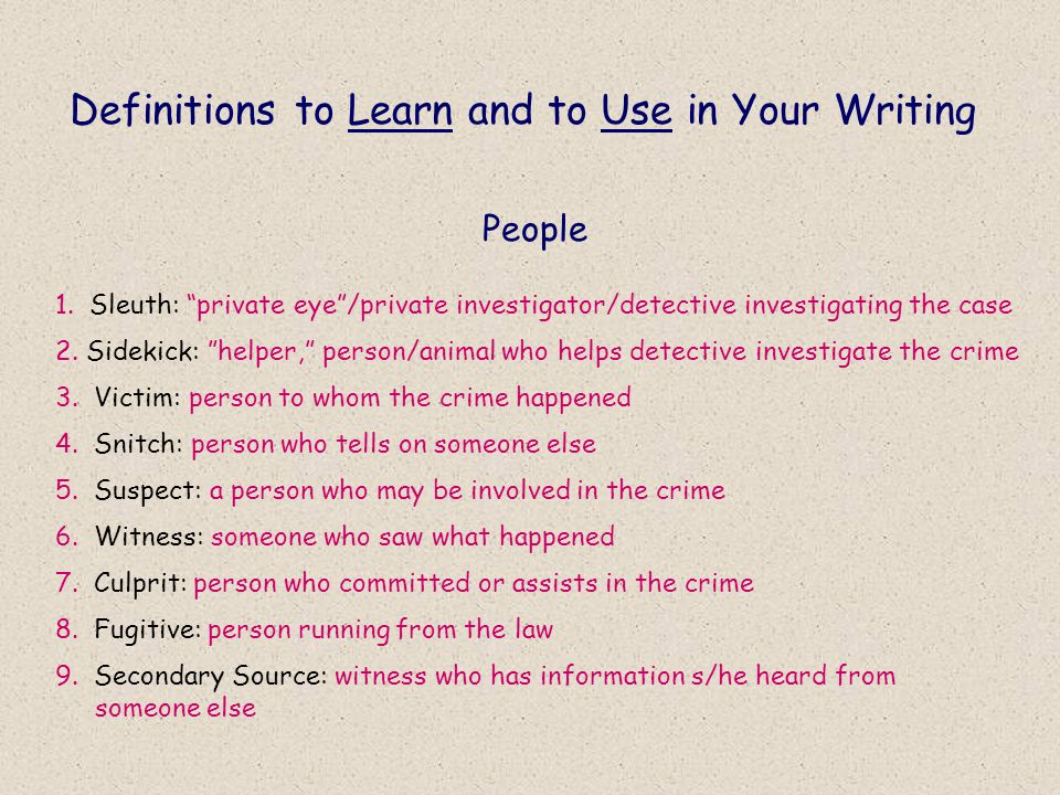 Definitions to Learn and to Use in Your Writing People 1.