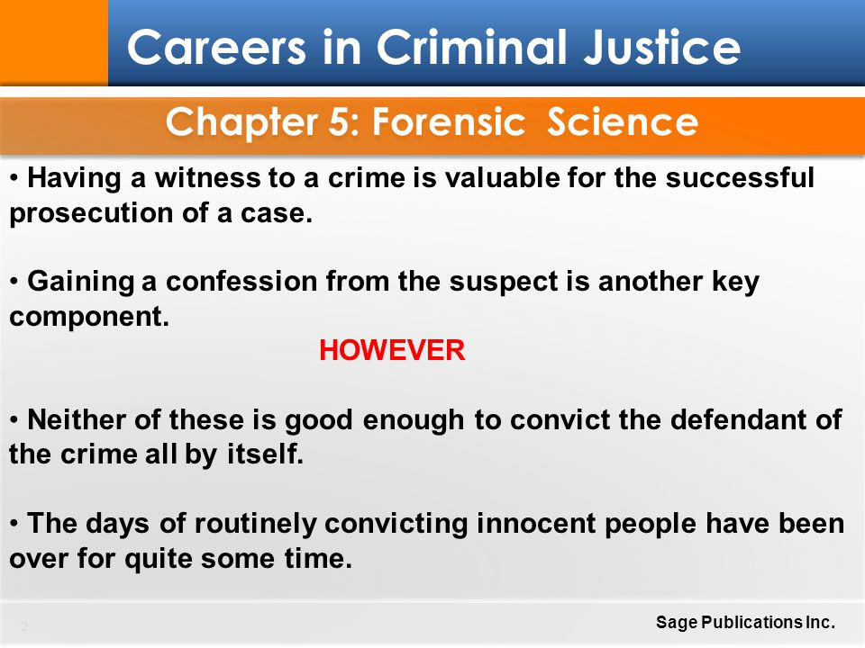 Chapter 5: Forensic Science 13 Careers in Criminal Justice Sage Publications Inc.