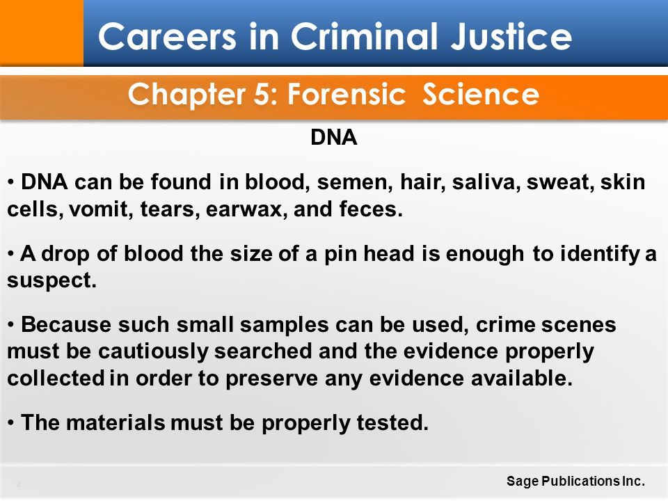 Chapter 5: Forensic Science 15 Careers in Criminal Justice Sage Publications Inc.