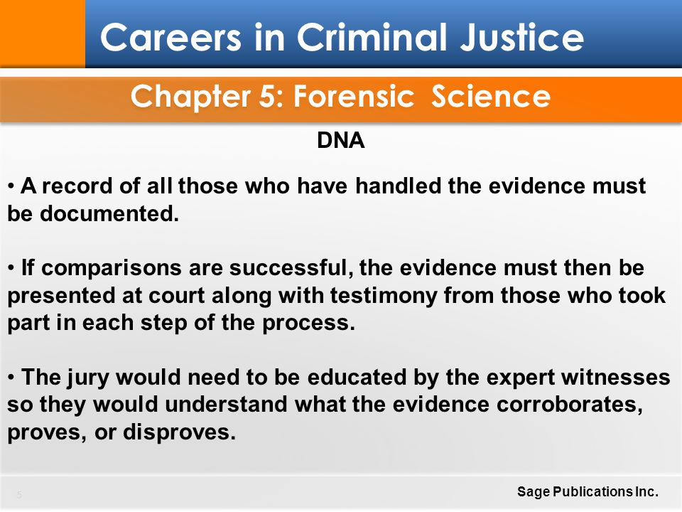 Chapter 5: Forensic Science 36 Careers in Criminal Justice Sage Publications Inc.