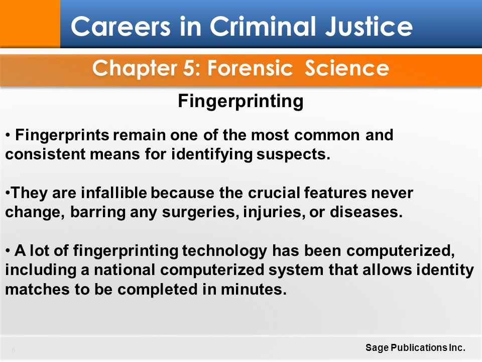 Chapter 5: Forensic Science 47 Careers in Criminal Justice Sage Publications Inc.