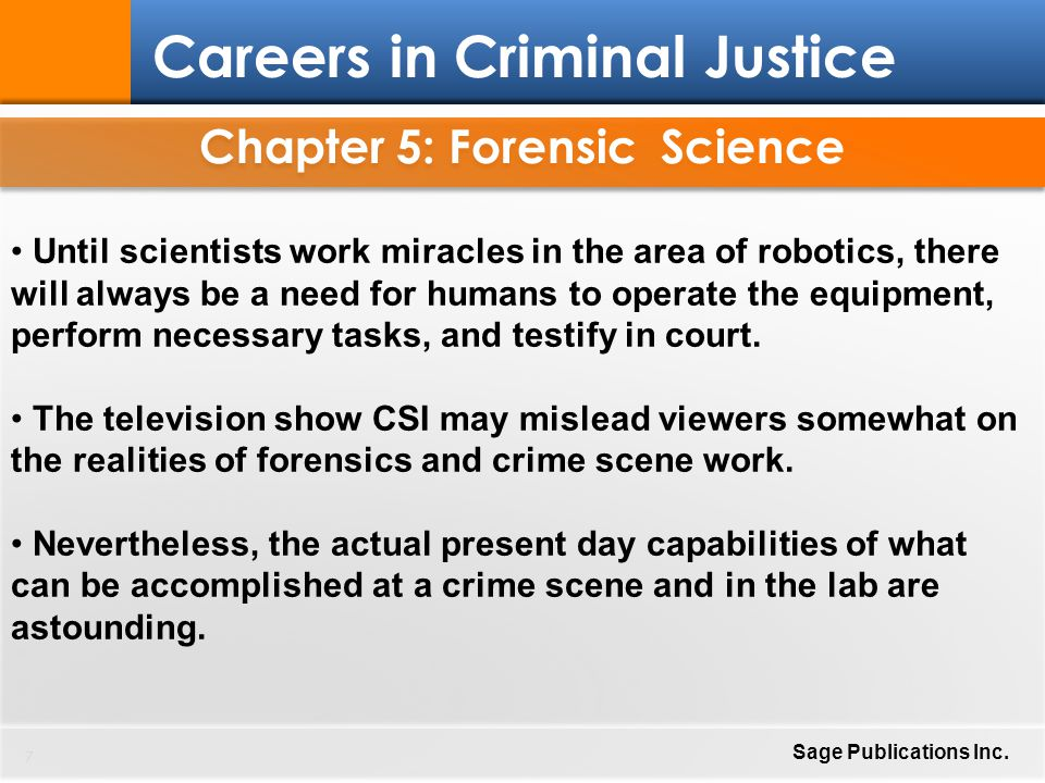 Chapter 5: Forensic Science 8 Careers in Criminal Justice Sage Publications Inc.