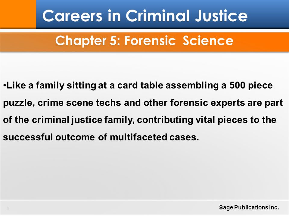 Chapter 5: Forensic Science 29 Careers in Criminal Justice Sage Publications Inc.