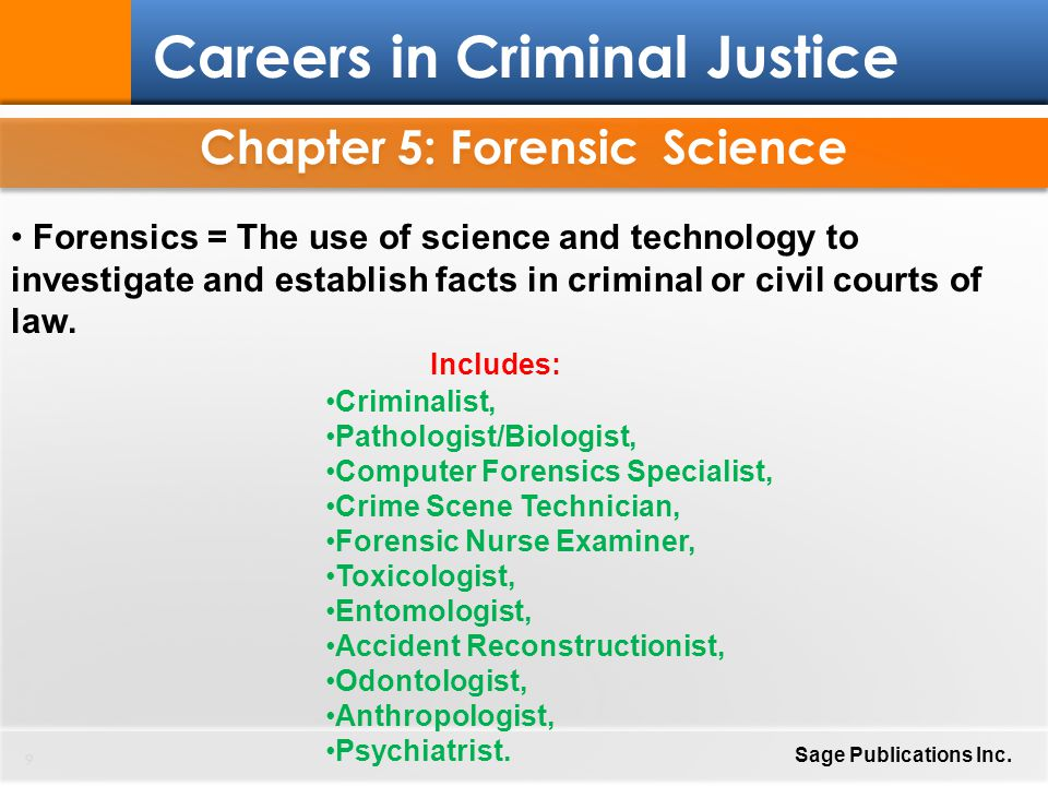 Chapter 5: Forensic Science 70 Careers in Criminal Justice Sage Publications Inc.