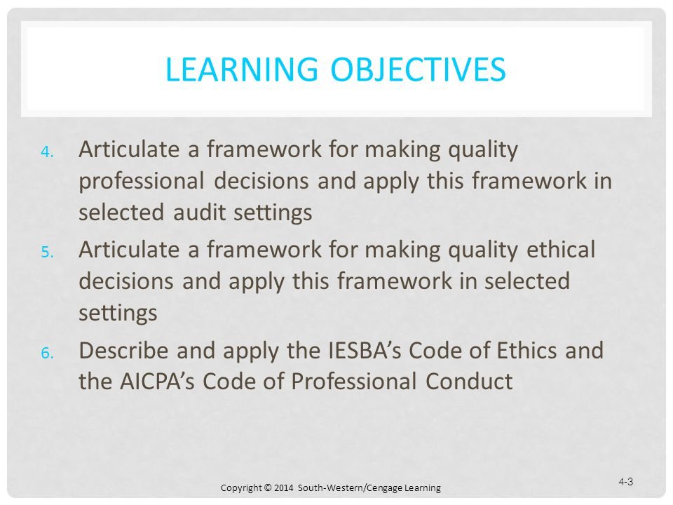 Copyright © 2014 South-Western/Cengage Learning 4-3 LEARNING OBJECTIVES 4.