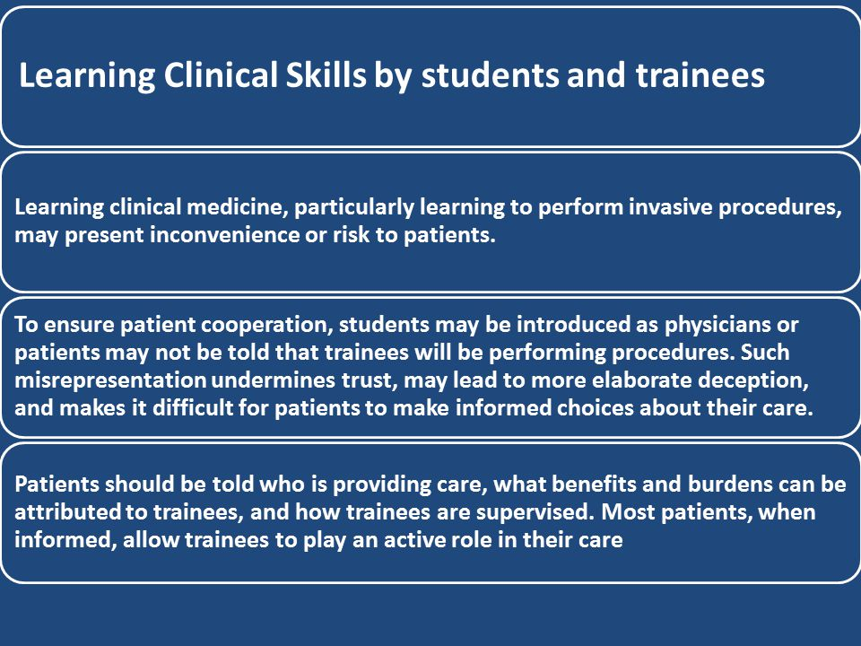 Learning Clinical Skills by students and trainees Learning clinical medicine, particularly learning to perform invasive procedures, may present inconv