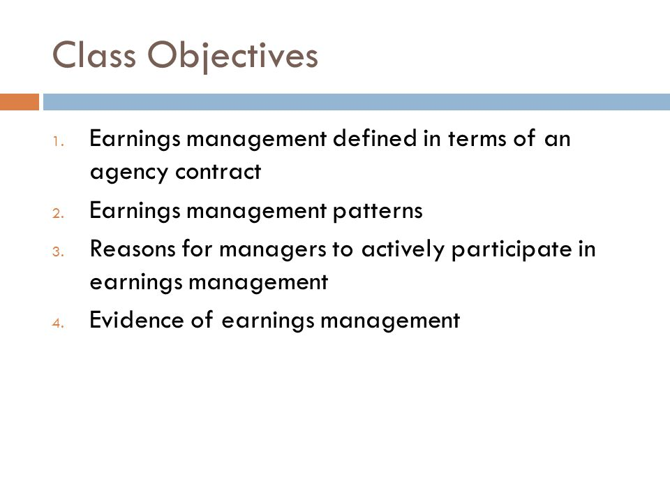 Earnings Management Techniques: Nelson et al (2003)  Aggressive earning management has been of concern to regulators for several years  There exist little systematic research concerning the specific methods by which earnings management is attempted.