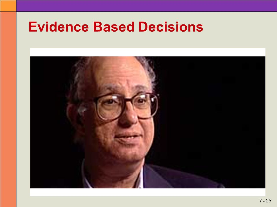 7 - 25 Evidence Based Decisions