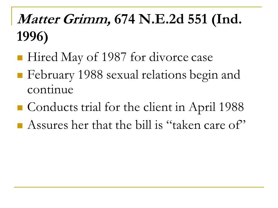 Matter Grimm, 674 N.E.2d 551 (Ind.