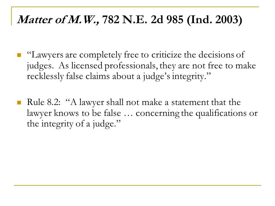 Matter of M.W., 782 N.E.2d 985 (Ind.