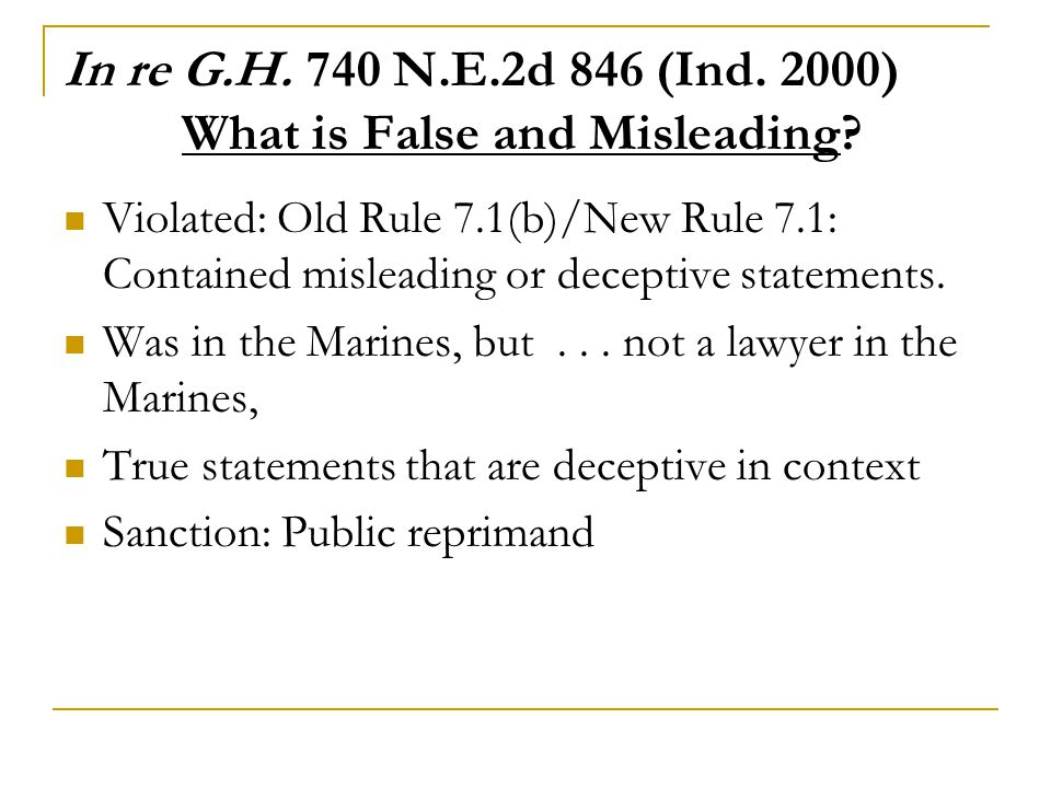 In re G.H.740 N.E.2d 846 (Ind. 2000) What is False and Misleading.
