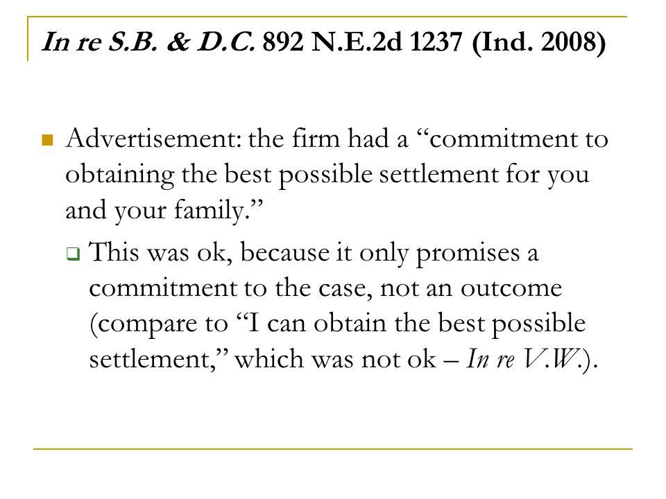 In re S.B.& D.C. 892 N.E.2d 1237 (Ind.