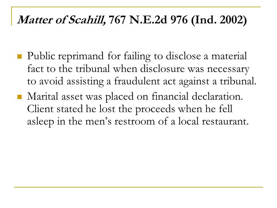 Matter of Scahill, 767 N.E.2d 976 (Ind.